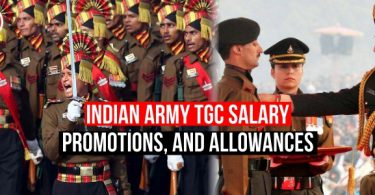 Indian Army TGC Salary, Promotions for Engineering Branch