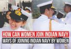 How can women join Indian Navy? Ways of Joining Indian Navy by Women