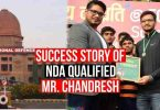 NDA Qualified Success Story of Mr Chandresh Singh