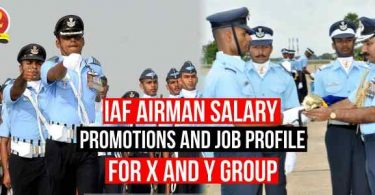 IAF Airmen Salary, Promotions and Job Profile for X and Y Group