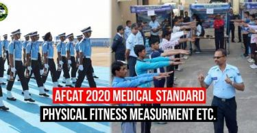 AFCAT Physical Standard 2020 and Medical Test Procedure