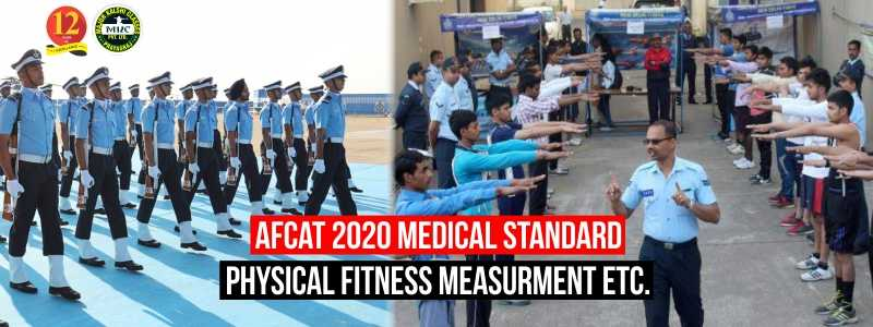 AFCAT Physical Standard 2020 and Medical Test Procedure