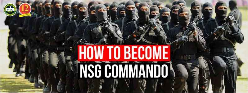How to become Commando in NSG? National Security Guard