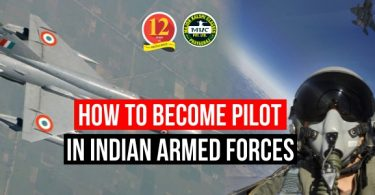 How to become Pilot in Indian Armed Forces?
