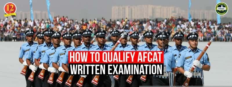 How to qualify AFCAT written exam?