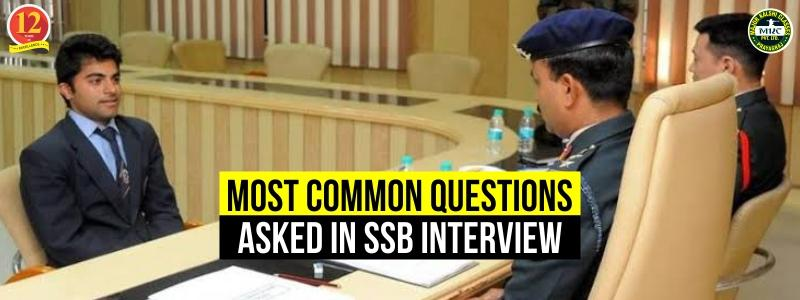 Most Common Questions Asked in SSB Interview