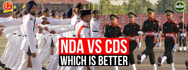 NDA V/S CDS, Which is Better to Join?