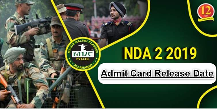 NDA 2/2019 Admit Card Release Date