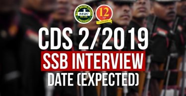 CDS-2/2019 SSB Date Expected | CDS 2019 SSB interview Date|