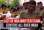 List of NDA Written Exam Centers, all over India