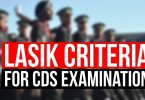 LASIK Surgery Criteria for CDS Examination.