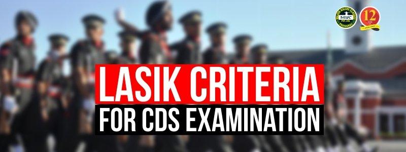 LASIK Surgery Criteria for CDS Examination.