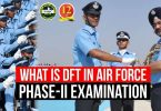 What is DFT in Air Force Phase 2 of X & Y Group?