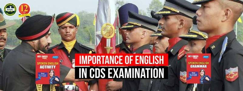 Importance of English in CDS Written Examination and SSB