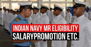Indian Navy MR Eligibility, Salary, Promotion and Job Profile