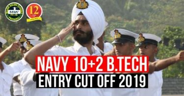 Navy 10+2 B.tech Entry Cutoff 2019, | Navy B.Tech Entry Scheme Cut Off |