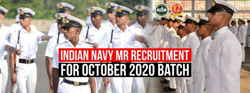 Indian Navy MR Recruitment for October for 2020 batch