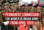 Permanent commission for Women in Indian Army to be opened From April-2020