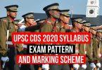 UPSC CDS 2020 Syllabus, Exam Pattern and Marking Scheme