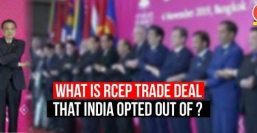 What is RCEP trade deal that India opted out of? Why India Left RCEP?