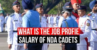 What is the Job Profile of NDA Cadets and Salary?