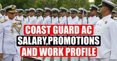 Coast Guard AC Salary, Promotion and Work Profile