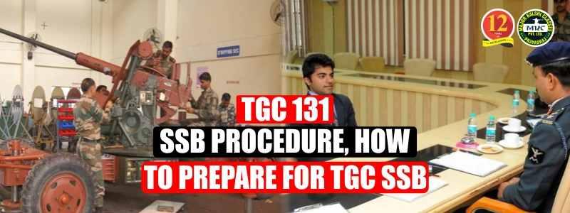 TGC 131 SSB Procedure, How to Prepare for TGC SSB