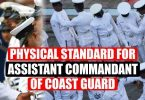 Physical Standard for Assistant Commandant of Coast Guard
