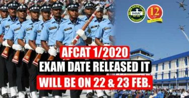 AFCAT 1/2020 Exam Date Released it will we on 22 & 23 Feb
