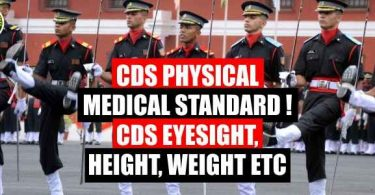 CDS Physical Medical Standard, CDS Eyesight, Height and Weight Etc