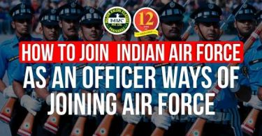 How to Join Indian Air force as an Officer, Ways of Joining Air force