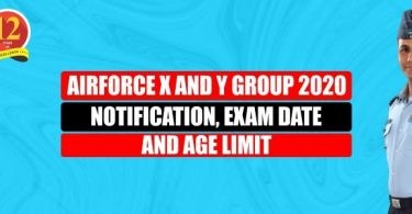 Airforce X and Y Group for Intake 1/2021 Notification, Exam Date, Age limit