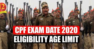 CPF Exam Date 2020, Eligibility Age limit etc