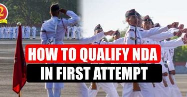 How to Qualify NDA in First Attempt? Crack NDA Written Exam after 12th.