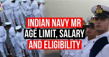 Indian Navy MR Age Limit, Salary, and Eligibility
