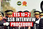 TES 10+2 SSB Interview Procedure