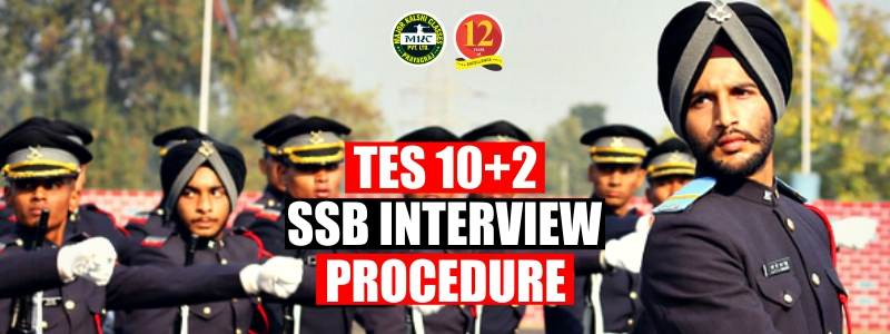 TES 10+2 SSB Interview Procedure