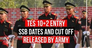 TES 10+2 Entry SSB Date and Cutoff Released by Army