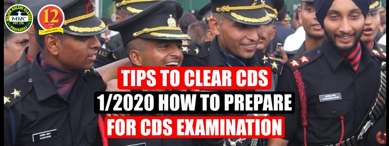 Tips to clear CDS 1/2020. How to prepare for CDS Examination