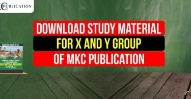 Download Study Material for X and Y Group of MKC Publication
