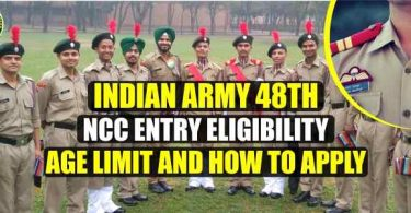 Indian Army 48th NCC Entry Eligibility, Age limit and How to apply