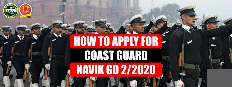 How to apply for Coast Guard Navik GD 2/2020