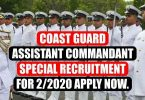 Coast Guard Assistant Commandant Special Recruitment for 2/2020 Apply Now