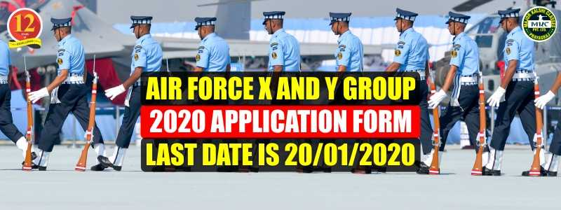 Air force X and Y Group 2020 Application form Last date is 20/01/2020