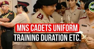MNS Cadets Uniform and Training Duration etc