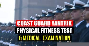 Coast Guard Yantrik Physical Fitness Test And Medical Examination