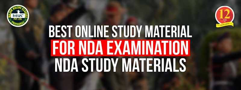Best Online Study Material for NDA Examination, NDA Study Materials