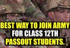Best way to Join Army for class 12th passout Students