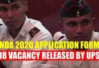 NDA I 2020 application form, 418 vacancy Released by UPSC