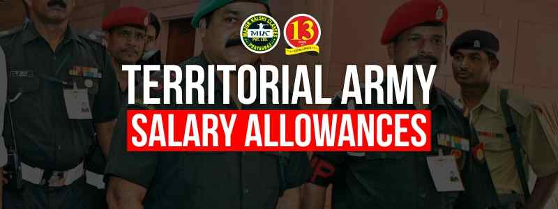 Territorial Army Salary and Allowances